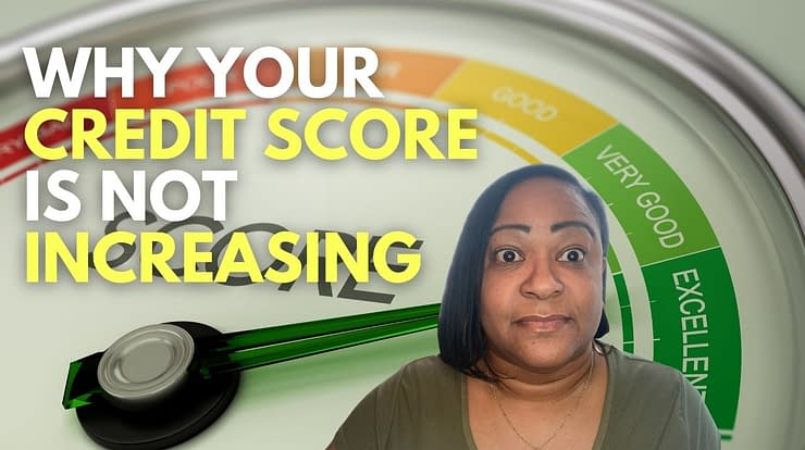 Credit Score Not Increasing