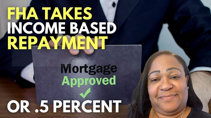 FHA takes income based repayment