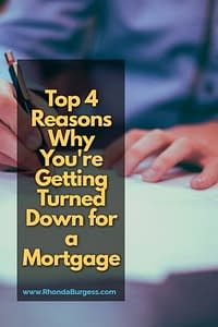 Top 4 Reasons Turned Down for a Mortgage