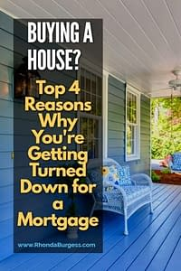 Reasons Your Mortgage is Turned Down