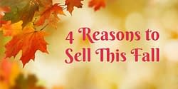 4 reasons to sell your house this fall