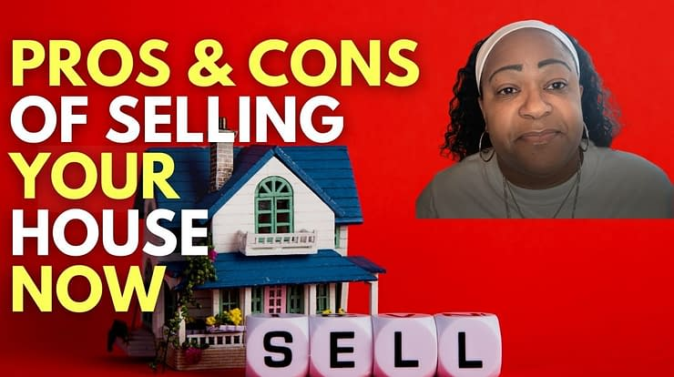 pros and cons of selling now