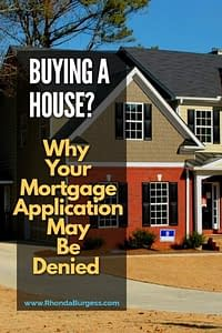 Why Your Mortgage May Be Denied