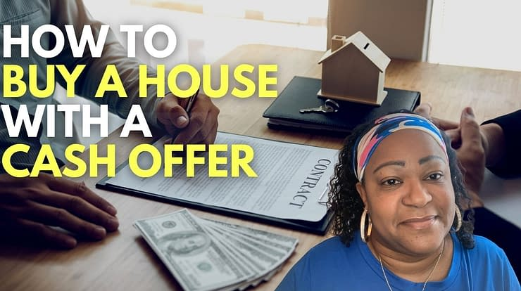 How to Buy a House with Cash Offer